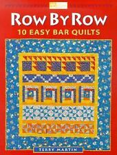 Row by Row : Easy Bar Quilts by Terry Martin (2000, Paperback)