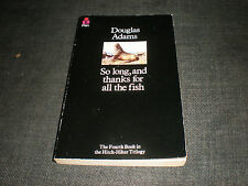 RARE DOUGLAS ADAMS SO LONG AND THANKS FOR ALL THE FISH 1ST ED 2ND PRINT