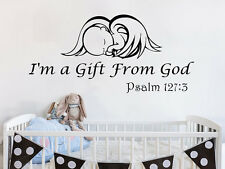 Wall Decal Quote I'm a Gift From God Baby Angel Psalm 127:3 Nursery Design NS804