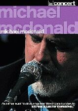 Michael McDonald - In Concert (DVD, 2007)new and sealed