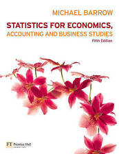 Statistics for Economics, Accounting and Business Studies by Michael Barrow...