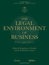 The Legal Environment of Business: Text and Cases by Cross and Miller 7th Ed