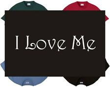 Shirt/Tank - I Love Me - adore self compassion