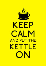 Yellow Keep Calm And Put The Kettle On Poster A1 A2 A3 A4 KC011 Other Styles