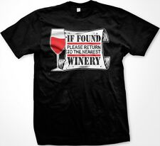 If Found Please Return To The Winery- Wine Alcohol Funny Slogans Men's T-shirt