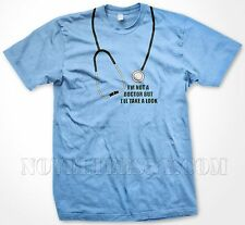 I'm Not A Doctor But I'll Take a Look - Funny Slogans Sayings - Men's T-shirt