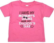 MOMMY'S LOOKS DADDY'S GAS Baby Infant T-shirt Funny Tee 6M,12M,18M,24M Pink New