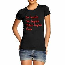 Womens One Tequila Two Tequila Funny Joke Novelty T-Shirt