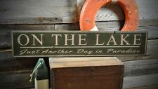 Another Day In Paradise Lake House Sign -Rustic Hand Made Wooden Sign ENS1000322