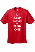 MEN'S FUNNY T-SHIRT Keep Calm and Burn One WEED SMOKING POT TEE MARIJUANA S-5XL