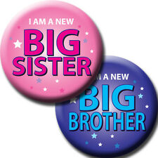NEW BABY SISTER/BROTHER PIN BADGES - IDEAL GIFT FOR OLDER SIBLINGS - 58mm -