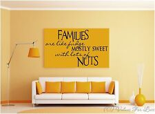Families Are Like Fudge Mostly Sweet With Lots of Nuts Custom Wall Decal