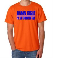 Edmonton  Damn Right Show Your City Pride  Funny Shirt of Canada