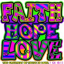Faith Hope Love The Greatest of These Is Love T-Shirt Christian Religious Neon