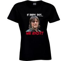 If Daryl Dies We Riot Norman Reedus T Shirt Walking Dead Zombie Show Novelty Tee