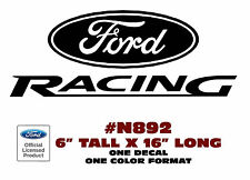 """N892 FORD RACING DECAL - FORD STICKER -  6"""" TALL - ONE DECAL"""