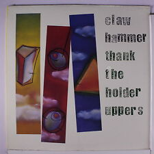 CLAW HAMMER: Thank The Holder Uppers LP Sealed Rock & Pop