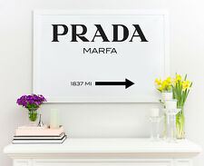 Prada Marfa Poster Inspired Gossip Girls Fashion Home Decor Wall Art Big Size