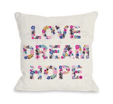 One Bella Casa Love Dream Hope Throw Pillow
