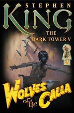 The Dark Tower: Wolves of the Calla  by Stephen King  Unread New with tear