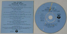Bob Dylan - Love Sick/Can't Wait/Million Miles/Cold Irons Bound - Live UK Promo