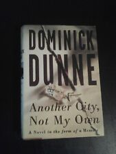 Another City, Not My Own - A Novel in the Form of a Memoir by Dominick Dunne