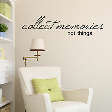 Collect Memories Not Things Wall Sticker - quote wall sticker