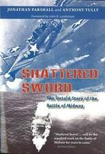 NEW Shattered Sword By Jon Parshall Paperback Free Shipping