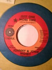 Johnny & Jonie Mosby, Just One More Time ~ 1971 Capitol promo 45 +sleeve