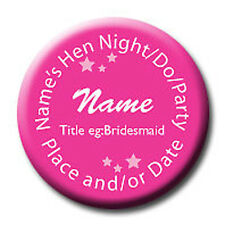 Hen Night Do Birthday Party Personalised Badge - any wording any colour *5 for 4