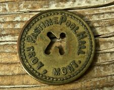 """ca 1900 TROY MONTANA MT (tiny LINCOLN CO) XRARE UNLIST """"PASTIME POOL HALL"""" TOKEN"""