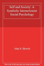 Self and Society: A Symbolic Interactionist Social Psychology B .9780205146796
