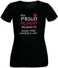 This Proud Mummy Belongs to... customisable T-Shirt for Mother's Day & Birthday