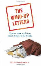 Mark Hebblewhite The Wind-up Letters: From a Man With Too Much Time on His Hands