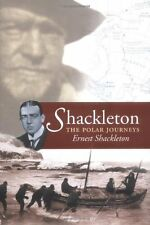 "Shackleton: Incorporating the ""Heart of the Antarctic"" ..., Shackleton, Sir Erne"