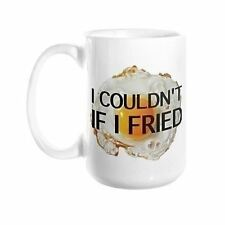 I Couldn't If I Fried (Elton John Parody) 11 oz. Coffee Mug