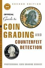 The Official Guide to Coin Grading and Counterfeit Detection by John W. Dannreu…