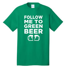 St Patrick's Day Follow Me To Green Beer Pub Crawl Holiday Drinking T shirt