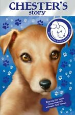 Battersea Dogs & Cats Home: Chester's Story by Battersea Dogs & Cats 1849411239