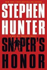 Bob Lee Swagger: Sniper's Honor by Stephen Hunter (2014, Hardcover)