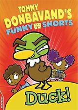 Duck! (EDGE: Tommy Donbavand's Funny Shorts) by Donbavand, Tommy 1445146770 The
