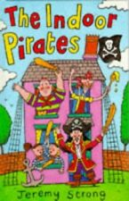 The Indoor Pirates (Dutton fiction) by Strong, Jeremy 0525690557 The Fast Free