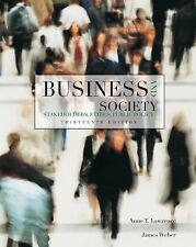 Business and Society Stakeholders, Ethics Public Policy by Lawrence 13th Edition