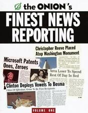 The Onion's Finest News Reporting Vol.1 by Scott Dikkers and Robert A. Siegel