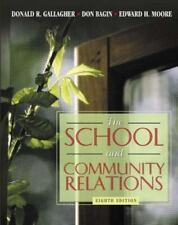School and Community Relations, The (8th Edition)