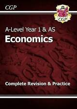 New A-Level Economics: Year 1 & AS Complete Revision & Practice by CGP Books...