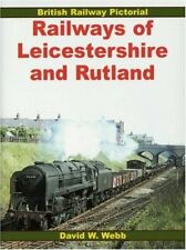 Railways of Leicestershire and Rutland (British R... by Webb, David W. Paperback