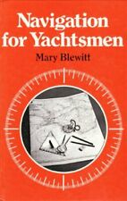 Navigation for Yachtsmen by Blewitt, Mary Hardback Book The Cheap Fast Free Post
