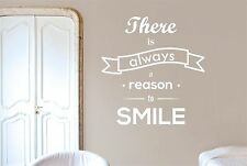 There Is Always A Reason To Smile Wall Stickers Decals Art Quotes Decor Vinyl