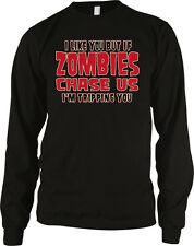If Zombies Chase Us Im Tripping You Funny Walking Un-Dead Long Sleeve Thermal